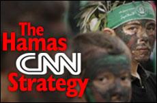 The Hamas CNN Strategy