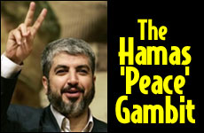 The Hamas 'Peace' Gambit